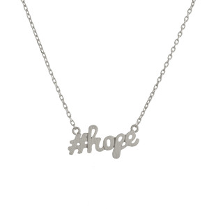 "Metal necklace with small ""#hope"" pendant. Approximate 18"" in length with 1"" pendant."