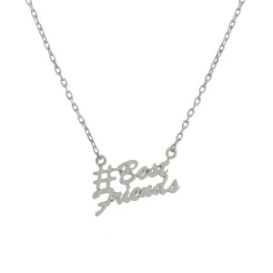 "Metal necklace with small ""#BestFriends"" pendant. Approximate 18"" in length with 1"" pendant."