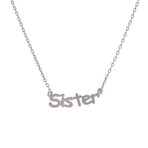 """Gorgeous short inspirational message necklace.  Approximate 18: with 1"""" pendant.  Sisters"""