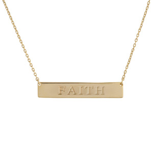 "Gold dipped necklace with bar pendant engraved with message, ""Faith."" Approximate 16"" in length with 1"" pendant."