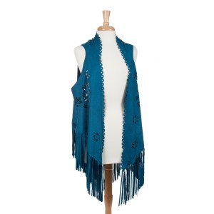 Teal faux suede laser cut vest with long fringe. 100% Polyester. One size fits most.