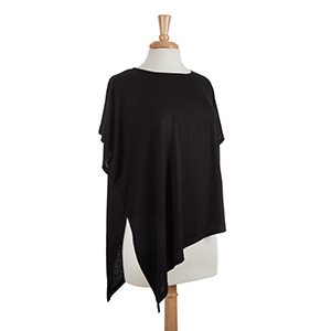Black lightweight asymmetrical top. 25% polyester and 75% viscose. One size fits most.