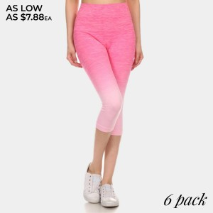 Hot pink to light pink ombre exercise capri length leggings. Made of 65% nylon, 30% polyester and 5% Spandex. Sold in packs of six - two smalls, two mediums, two larges.