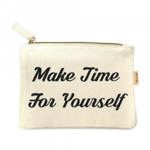 "Canvas zipper pouch ""Make time for yourself"". Measures 7"" x 6"" in size. 100% Cotton."