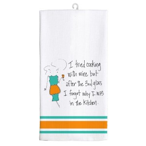 "Kitchen dish towel made of 100% cotton that is super absorbent and machine washable. Featuring licensed artwork by Mary Philips - ""I tried cooking with wine, but after the 3rd glass I forgot why I was in the kitchen."" Towel measures 25 x 19 when open."