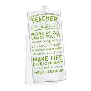 """Teacher Rules"" kitchen dish towel made of 100% cotton that's super absorbent and machine washable. Towel measures 25 x 19 when open."