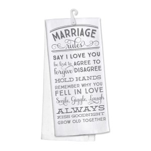 """Marriage Rules"" kitchen dish towel made of 100% cotton that's super absorbent and machine washable. Towel measures 25 x 19 when open."
