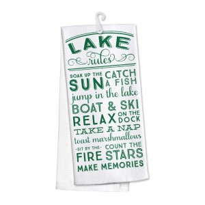 """Lake Rules"" kitchen dish towel made of 100% cotton that's super absorbent and machine washable. Towel measures 25 x 19 when open."