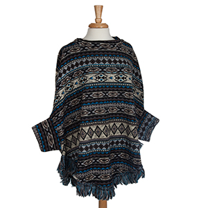 Blue and gray tribal print sweater poncho with fringe. 95% Polyester 5% spandex. One size fits most.